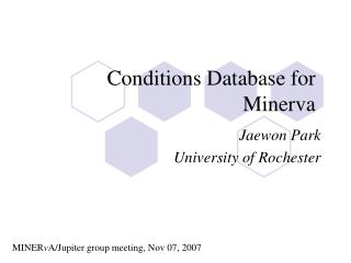 Conditions Database for Minerva