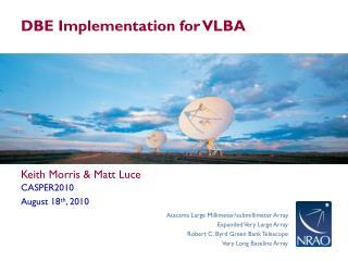 DBE Implementation for VLBA