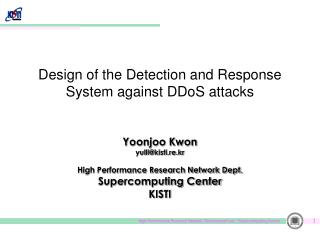 Design of the Detection and Response System against DDoS attacks