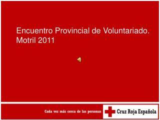 Encuentro Provincial de Voluntariado.  Motril 2011