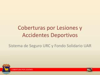 Coberturas por Lesiones y Accidentes Deportivos