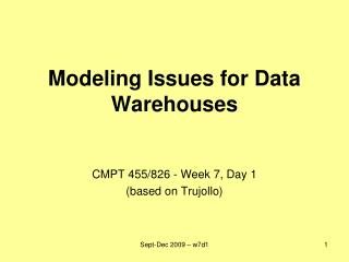 Modeling Issues for Data Warehouses