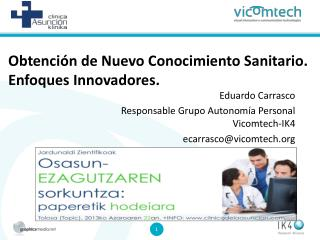 Obtención de Nuevo Conocimiento Sanitario. Enfoques Innovadores.