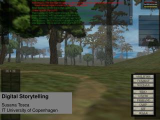Digital Storytelling Susana Tosca IT University of Copenhagen