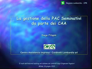 L�operativit� del CAA Coldiretti Lombardia
