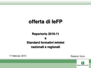 offerta di IeFP Repertorio 2010-11 e Standard formativi minimi  nazionali e regionali