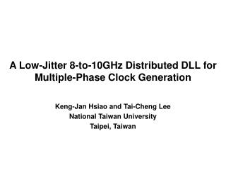 A Low-Jitter 8-to-10GHz Distributed DLL for Multiple-Phase Clock Generation