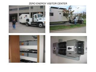 ZERO ENERGY VISITOR CENTER
