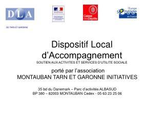 Dispositif Local d'Accompagnement  SOUTIEN AUX ACTIVITES ET SERVICES D'UTILITE SOCIALE