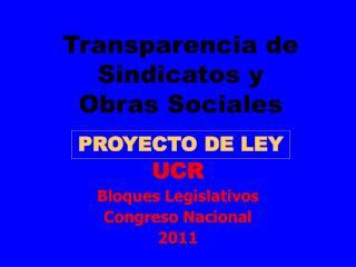 Transparencia de Sindicatos y  Obras Sociales