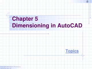 Chapter 5 Dimensioning in AutoCAD