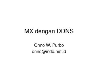 MX dengan DDNS