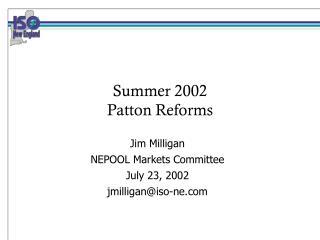 Summer 2002 Patton Reforms