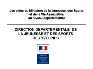 DIRECTION DEPARTEMENTALE  DE LA JEUNESSE ET DES SPORTS DES YVELINES