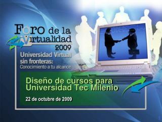 Diseño de cursos para Universidad Tec Milenio