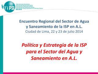 Encuentro Regional del Sector de Agua y Saneamiento de la ISP en A.L.