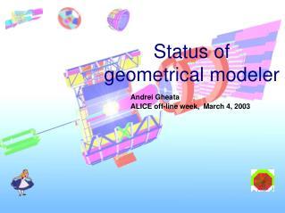 Andrei Gheata ALICE off-line week,  March 4, 2003