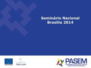 Seminário Nacional Brasilia 2014
