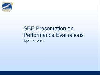 SBE Presentation on Performance Evaluations