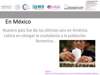 Módulo I. Género, desarrollo y participación social en la elaboración de políticas públicas.