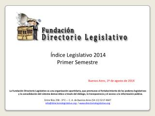 Índice Legislativo 2014 Primer Semestre Buenos Aires ,  1º de  agosto de 2014