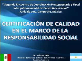 Cra. Cristina Ruiz Ministerio de Finanzas - Gobierno de la Provincia de Córdoba
