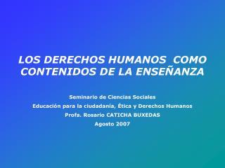 Seminario de Ciencias Sociales Educación para la ciudadanía, Ética y Derechos Humanos