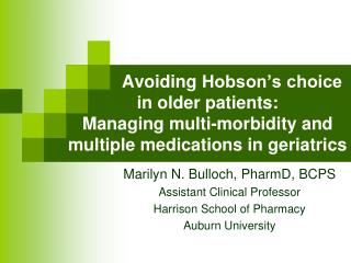 Marilyn N. Bulloch,  PharmD , BCPS Assistant Clinical Professor Harrison School of Pharmacy