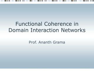 Functional Coherence in Domain Interaction Networks