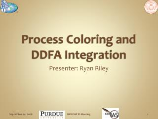 Process Coloring and DDFA Integration