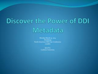 Discover the Power of DDI Metadata