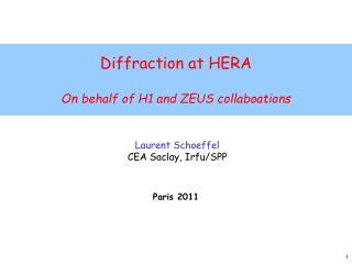 Laurent Schoeffel CEA Saclay, Irfu/SPP