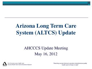 Arizona Long Term Care System (ALTCS) Update