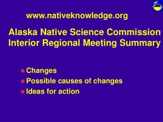 Alaska Native Science Commission Interior Regional Meeting Summary