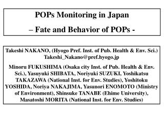 POPs Monitoring in Japan  – Fate and Behavior of POPs -