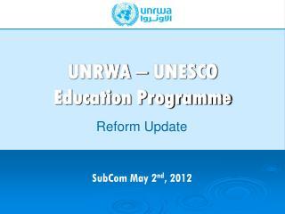 UNRWA  –  UNESCO Education Programme