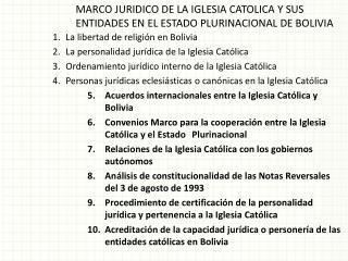 MARCO JURIDICO DE LA IGLESIA CATOLICA Y SUS ENTIDADES EN EL ESTADO PLURINACIONAL DE BOLIVIA
