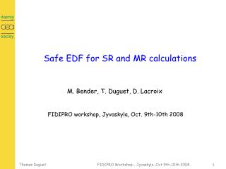 Safe EDF for SR and MR calculations