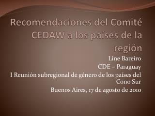 Recomendaciones del Comité CEDAW a los países de la región