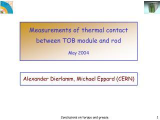 Alexander Dierlamm, Michael Eppard (CERN)