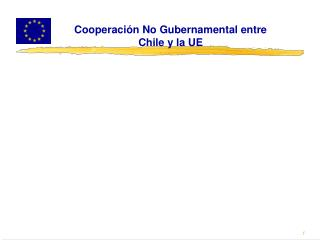 DIALOGO CON LA SOCIEDAD CIVIL SOBRE COOPERACIÓN NO GUBERNAMENTAL CON CHILE Marzo 2008