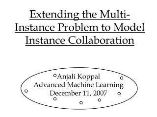 Extending the Multi-Instance Problem to Model Instance Collaboration
