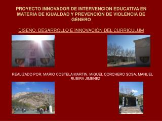 REALIZADO POR: MARIO COSTELA MARTIN, MIGUEL CORCHERO SOSA, MANUEL RUBIRA JIMENEZ