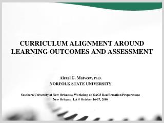 CURRICULUM ALIGNMENT AROUND LEARNING OUTCOMES AND ASSESSMENT