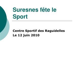 Suresnes fête le Sport