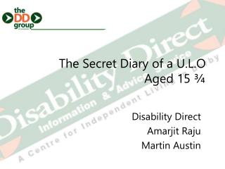 The Secret Diary of a U.L.O Aged 15 ¾
