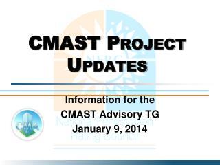 CMAST Project Updates