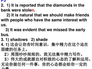 P3 2.  1) It is reported that the diamonds in the bank were stole n .