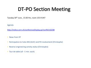 Tuesday 30 th  June , 15:00 Hrs, room 155-R-047 Agenda
