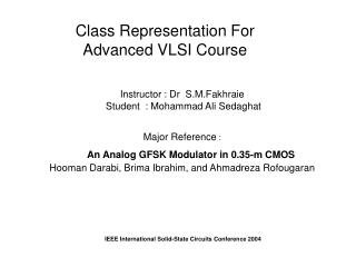 Class Representation For  Advanced VLSI Course